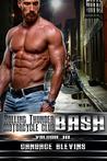 Bash: Volume III (Rolling Thunder Motorcycle Club, #5)