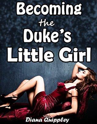 Becoming the Duke's Little Girl