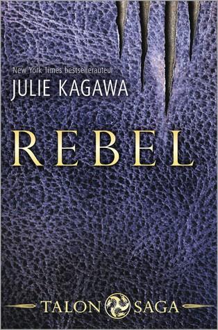 Rebel by Julie Kagawa