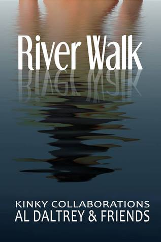 River Walk - Ten Kinky Collaborations