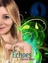 Echoes (The Pria Chronicles, #1)