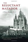 The Reluctant Matador (Hugo Marston, #5)