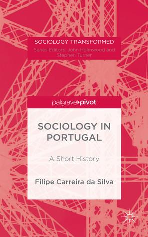 Portuguese Sociology: A History