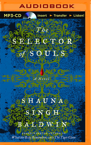 Ebook Selector of Souls, The by Shauna Singh Baldwin DOC!