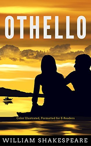Othello: Color Illustrated, Formatted for E-Readers