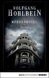 Mörderhotel by Wolfgang Hohlbein