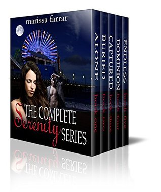 The Complete Serenity Series (The Serenity Series Book 6) by Marissa Farrar