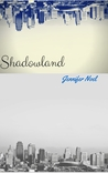 Shadowland by Jennifer Noel