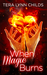 When Magic Burns (Darkly Fae, #3)