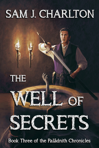 The Well of Secrets (The Palâdnith Chro...