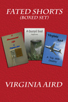 Fated Shorts by Virginia Aird