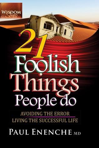 21 Foolish Things People Do - ePUB iBook PDF por Paul Enenche