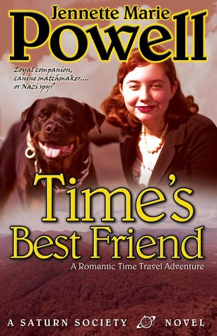 Time's Best Friend: A Romantic Time Travel Adventure
