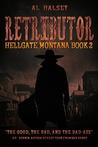 Retributor (Hellgate, Montana #2)