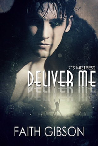 Deliver Me (The Music Within, #1)