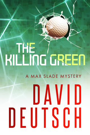 The Killing Green