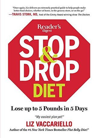 Stop & Drop Diet: Lose up to 5 lbs in 5 days PDF Free download