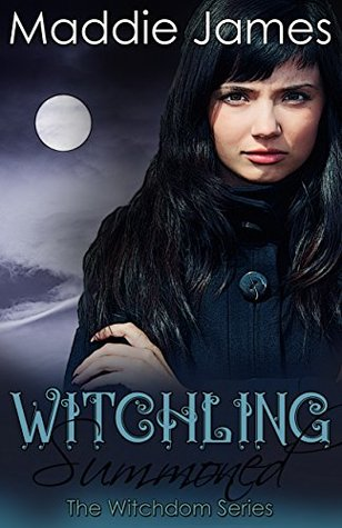 Witchling: Summoned (The Witchdom Series Book 1)