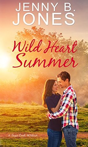 Wild Heart Summer (A Sugar Creek Novel)