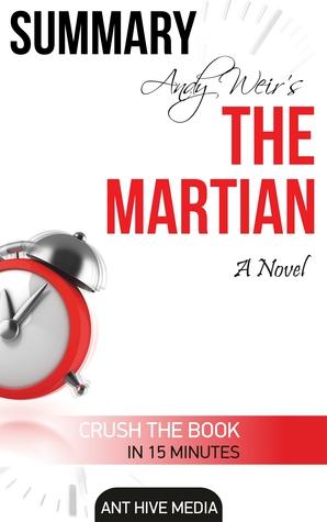 Andy Weir's The Martian: A Novel Summary