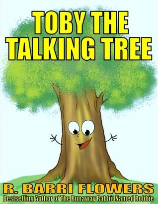 Toby the Talking Tree