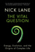 The Vital Question Energy, Evolution, and the Origins of Complex Life by Nick Lane