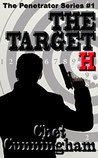 The Target H (The Penetrator, #1)