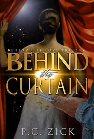Behind the Curtain (Behind the Love #3)