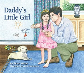 Daddys Little Girl A Father Daughter Gift Book For Any Occasion