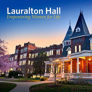 Lauralton Hall, Empowering Women for Life