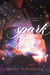 Spark by Holly Schindler