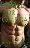 A Will for Omega
