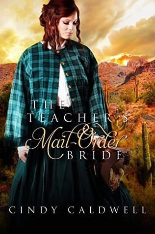 The Teacher's Mail Order Bride (Wild West Frontier Brides #4)