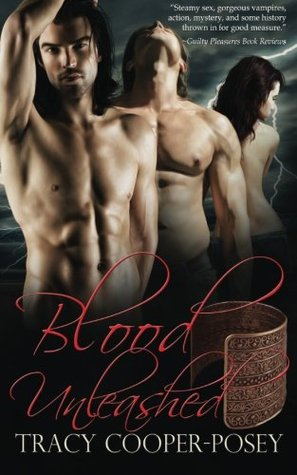 Ebook Blood Unleashed by Tracy Cooper-Posey TXT!