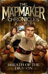 Breath of the Dragon (The Mapmaker Chronicles, #3)