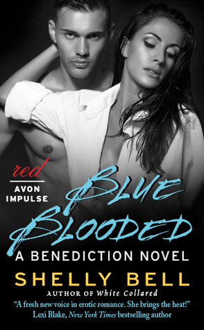 Blue Blooded (Benediction, #3)