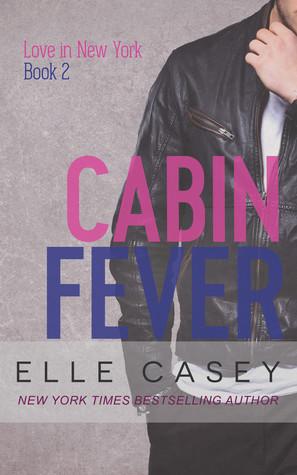 Cabin Fever (Love in New York, #2)