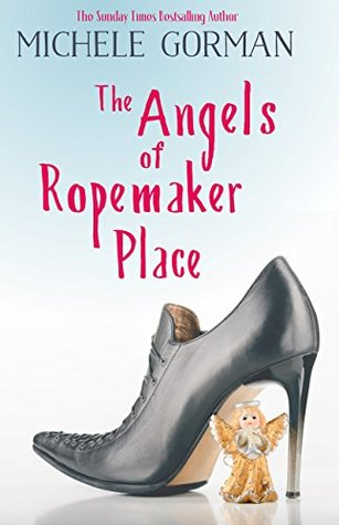 The Angels of Ropemaker Place: A bite-sized slice of feel-good fiction