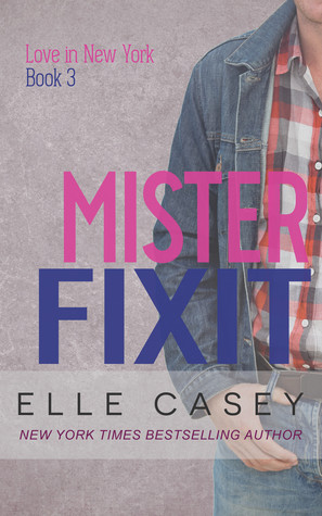 Mister Fixit (Love in New York, #3)