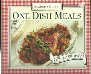One dish meals the easy way by readers digest association forumfinder Image collections