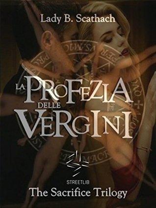 La Profezia delle Vergini