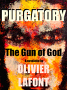 Purgatory: The Gun of God