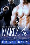 Make Me (Rent Me Series, #3)