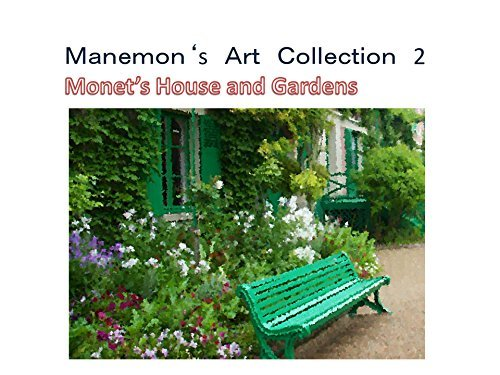 Manemon's Art Collection2: Monet's House and Gardens