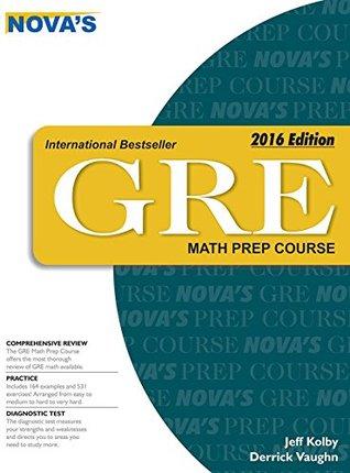 Gre Math Prep Course Novas Gre Prep Course By Jeff Kolby
