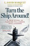 Book cover for Turn The Ship Around!: A True Story of Building Leaders by Breaking the Rules