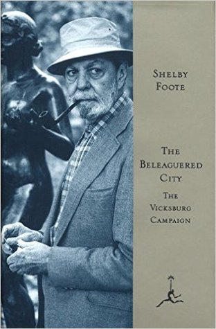 The Beleaguered City by Shelby Foote