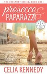 Prosecco & Paparazzi (The Passport #1)
