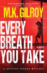 Every Breath You Take (Kristen Conner Mystery #2)