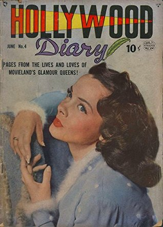 Hollywood Diary #4: Pages from the Lives & Loves of Movieland's Glamour Queens!